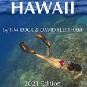New Book by Tim Rock and David Fleetham: The Diving and Snorkeling Guide to Hawaii